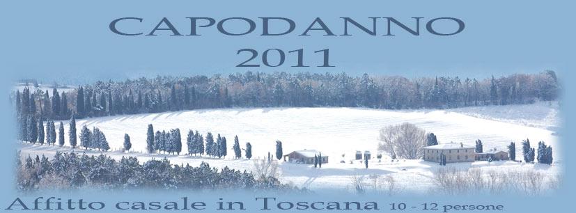 Capodanno 2011 affitto casale in toscana villa toscana blog - Casale in toscana ...