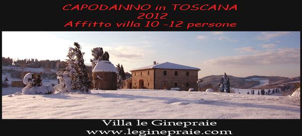 affittare per il capodanno 2012 in una villa toscana