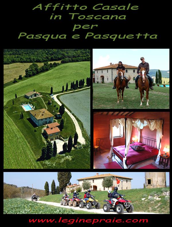 Affitto casolare in Toscana a Pasqua