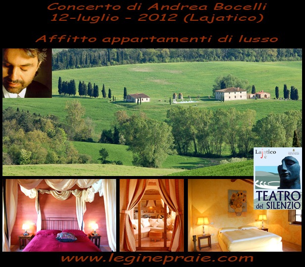 affitto appartamenti concerto di Bocelli a lajatico