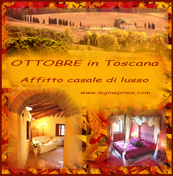 affitto a ottobre casale in toscana