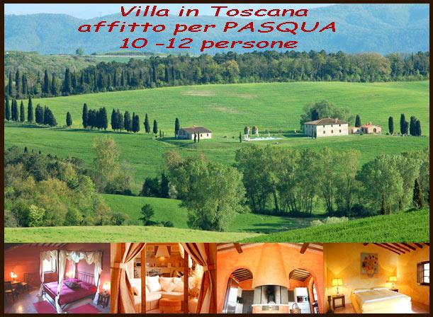 Affitto Villa in Toscana a Pasqua