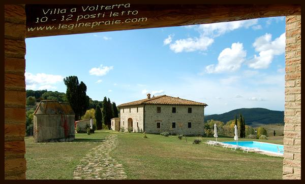 Affitto villa a Volterra Agosto