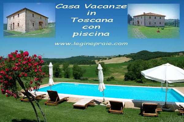 Casa  vacanze in Toscana con piscina panoramica
