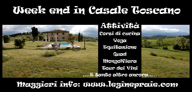 Affitto casale in Toscana per weekend