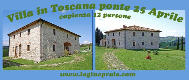 Villa in Toscana tra Volterra e San Gimignano per il ponte del 25 aprile