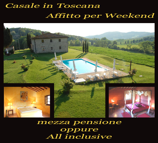 Casale in Toscana Affitto per Weekend