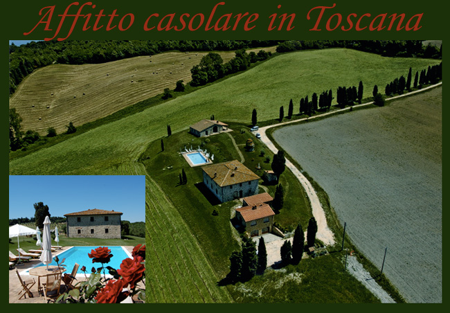 Affitto casolarte in toscana con piscina