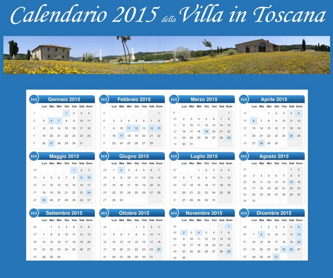 prezzi 2015 per la villa in Toscana